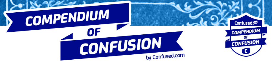 Compendium of Confusion by Confused.com